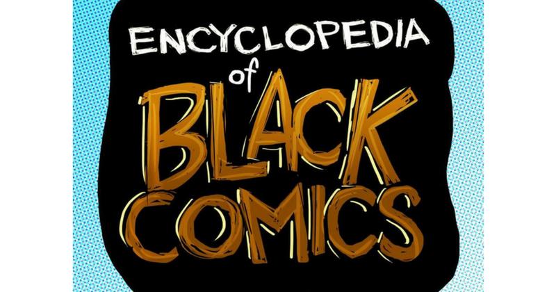 encyclopedi of black comics, sheena howard, theblerdgurl